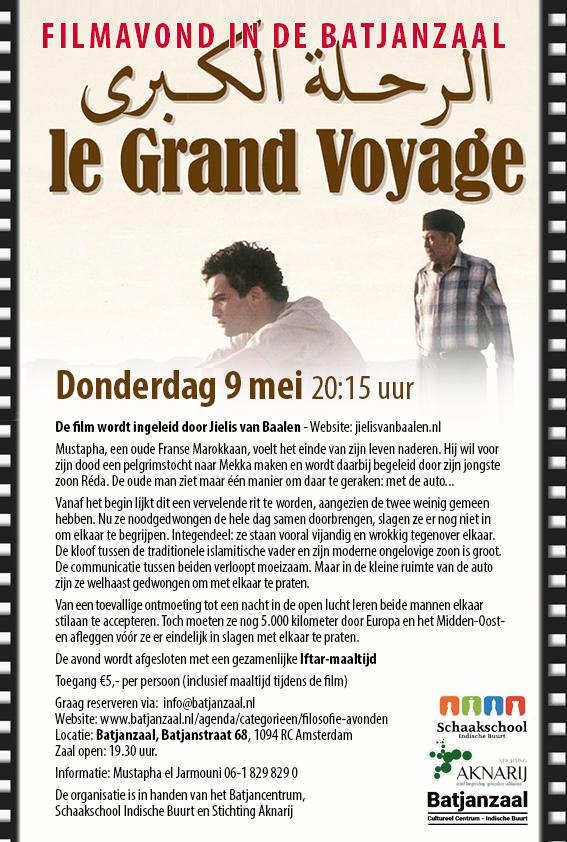 DONDERDAGAVOND 9 MEI FILMAVOND BATJANZAAL: LE GRAND VOYAGE
