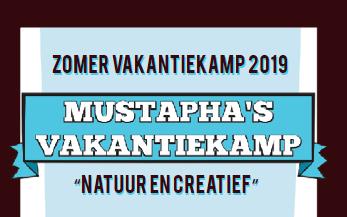 Mustapha's vakantiekamp: zomer 2019